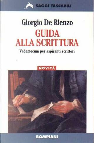 Guida alla scrittura by Giorgio De Rienzo