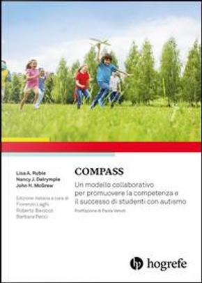 Compass. Un modello collaborativo per promuovere la competenza e il successo di studenti con autismo by Lisa A. Ruble
