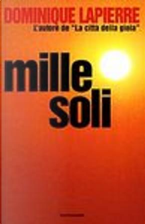 Mille Soli by Dominique Lapierre