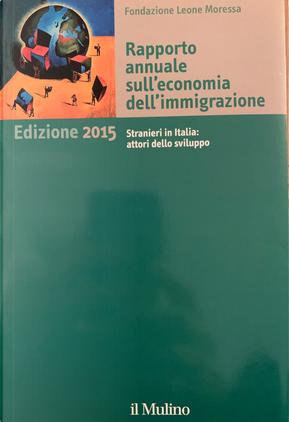 Rapporto annuale sull'economia dell'immigrazione by