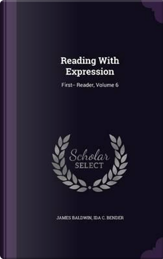 Reading with Expression by James Baldwin