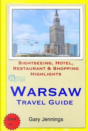 Warsaw Travel Guide by Gary Jennings