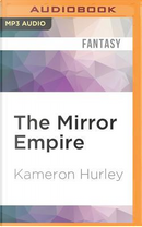 The Mirror Empire by Kameron Hurley