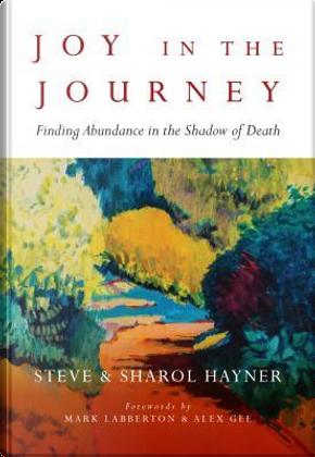 Joy in the Journey by Steve Haymer