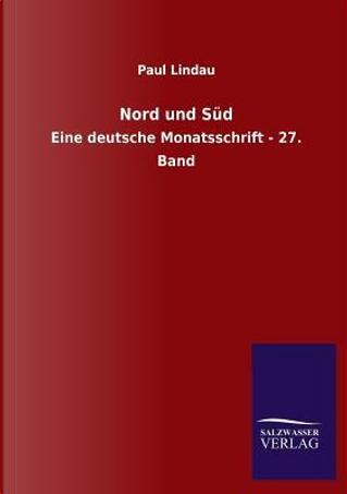 Nord und Süd by Paul Lindau