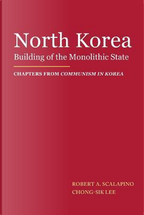 North Korea by Robert a Scalapino