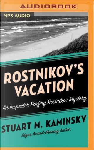 Rostnikov's Vacation by Stuart M. Kaminsky