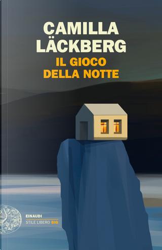 Il gioco della notte by Camilla Läckberg