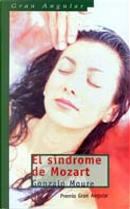 El síndrome de Mozart by Gonzalo Moure