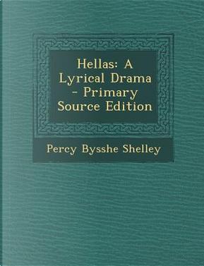 Hellas by Percy Bysshe Shelley