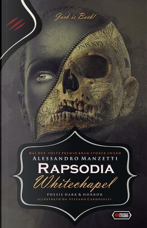 Rapsodia Whitechapel by Alessandro Manzetti