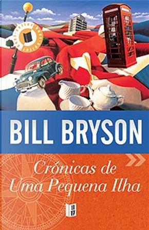 Cronicas De Uma Pequena Ilha by Bill Bryson
