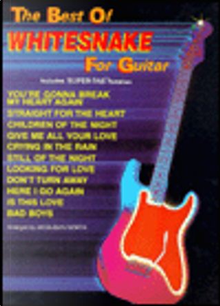 The Best of Whitesnake for Guitar by Aaron Stang