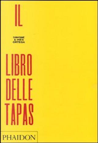 Il libro delle tapas by Simone Ortega, Inés Ortega