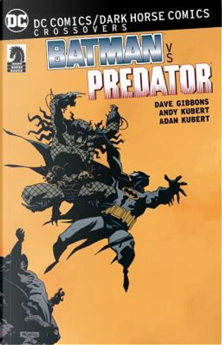 Batman vs. Predator by Dave Gibbons