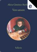 Vero amore by Alicia Gimenez-Bartlett