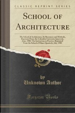 School of Architecture by Author Unknown