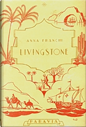 Livingstone by Anna Franchi