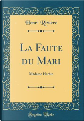 La Faute du Mari by Henri Rivière
