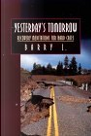 Yesterday's Tomorrow by Barry B. Longyear