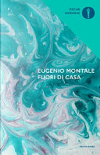 Fuori di casa by Eugenio Montale