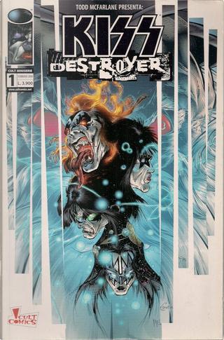 Kiss Destroyer 1 by Angel Medina, Brian Holguin, Kevin Conrad