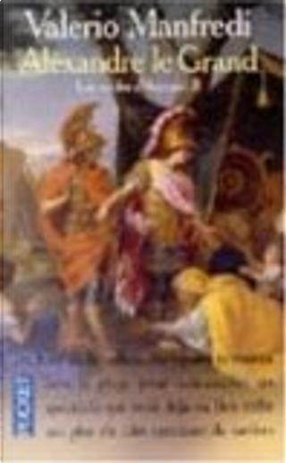 Alexandre le Grand, tome 2 by Claire Bonnefous, Valerio Massimo Manfredi
