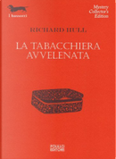 La tabacchiera avvelenata by Richard Hull