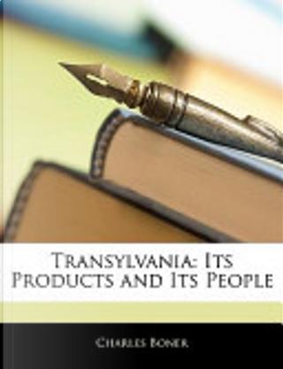 Transylvani by Charles Boner