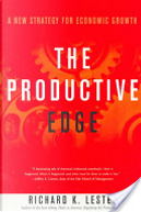 The Productive Edge by Richard K. Lester