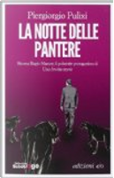 La notte delle pantere by Piergiorgio Pulixi