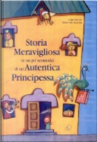 Storia meravigliosa (e un po' scomoda) di un'autentica principessa by Luigi Dal Cin