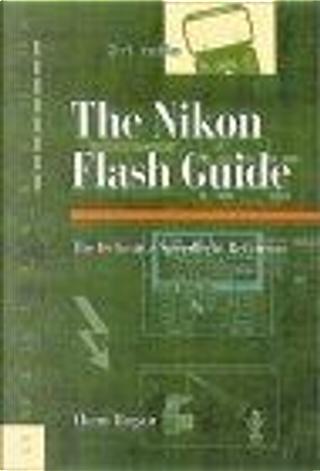 Nikon Flash Guide by Thom Hogan