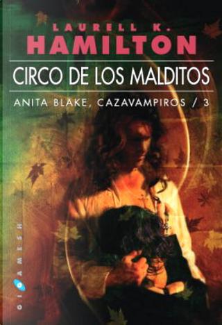 Circo de los malditos by Laurell K. Hamilton