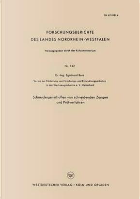 Schneideigenschaften Von Schneidenden Zangen Und Prüfverfahren by Eginhard Barz