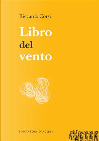 Libro del vento by Riccardo Corsi