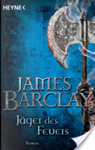 Jäger des Feuers by James Barclay