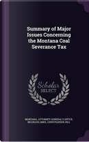 Summary of Major Issues Concerning the Montana Coal Severance Tax by Mike Mcgrath