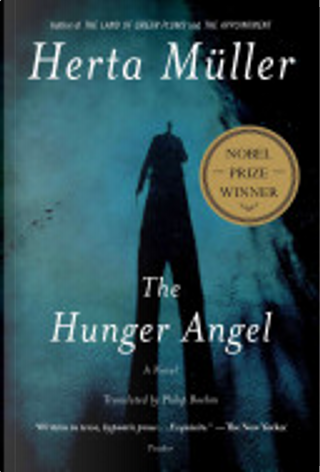 The Hunger Angel by Herta Müller