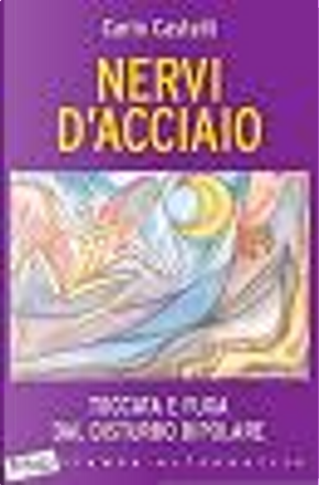 Nervi d'acciaio by Carlo Castelli