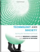 Technology and Society by Daniel Sarewitz, Dominique Vinck, George Ritzer, Harold Collins, Jameson M. Wetmore, John L. Pollock, M. Carme Alemany Gomez, Rachel Weber, Richard Dyer, W. Patrick McCray