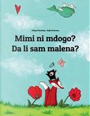 Mimi ni mdogo? Da li sam malena? by Philipp Winterberg