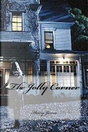 The Jolly Corner by Henry James