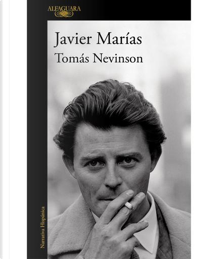 Tomás Nevinson by Javier Marías