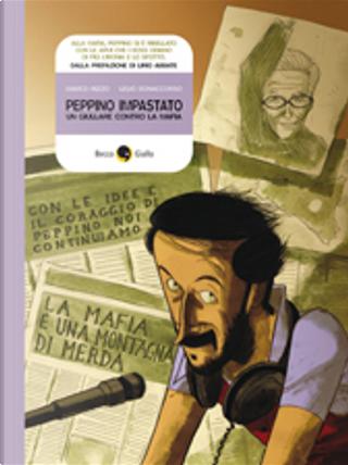 Peppino Impastato by Lelio Bonaccorso, Marco Rizzo