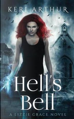 Hell's Bell by Keri Arthur