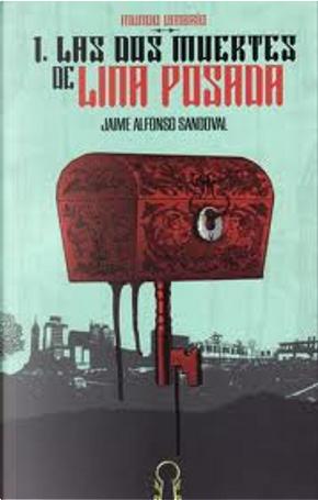 Las dos muertes de Lina Posada by Jaime Alfonso Sandoval