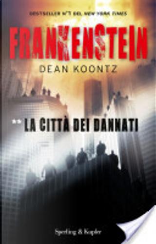 Frankenstein. La città dei dannati by Dean Koontz