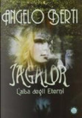 Jagalor by Angelo Berti