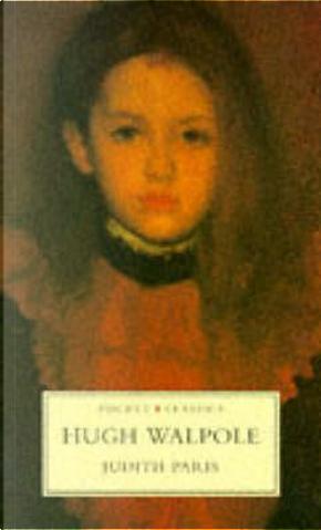 Judith Paris by Hugh Walpole